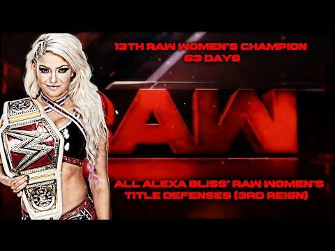 All Alexa Bliss' Raw Women's Title Defenses (3RD REIGN)
