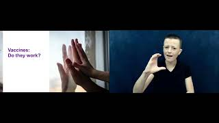 COVID-19 Vaccination Information for Education & Child Care Sector Staff (with ASL interpretation)