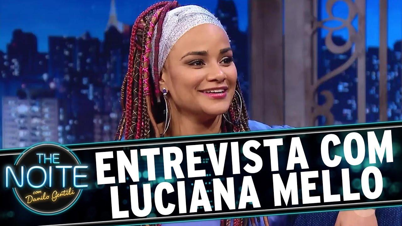 Entrevista com Luciana Mello | The Noite (22/11/16)