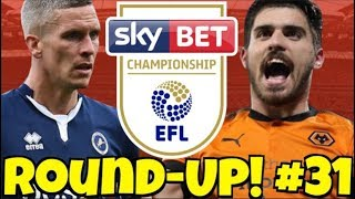 The Championship Round-UP #31 + MIDWEEK SCORE PREDICTIONS! CRAZY GAMES, COMEBACKS & WONDER GOALS!