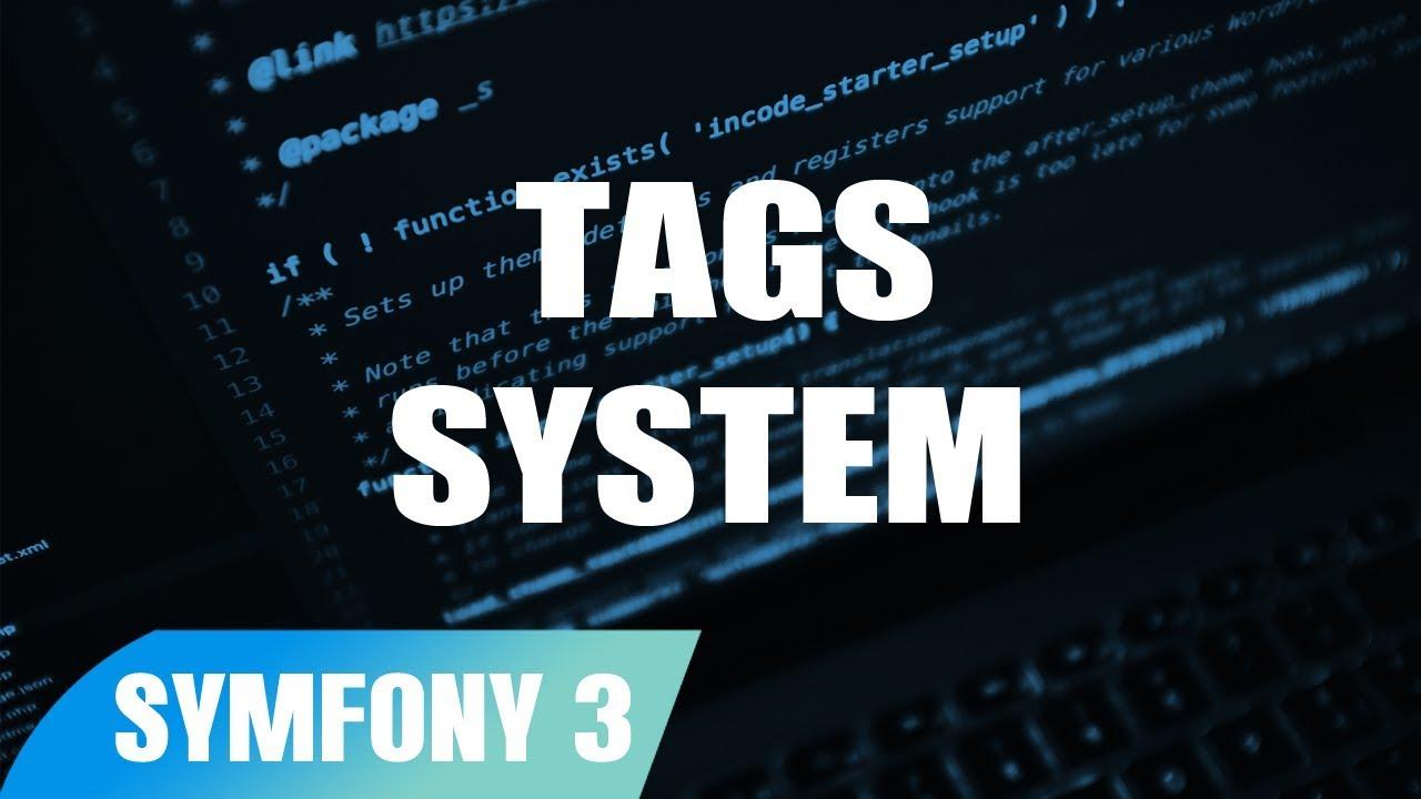 Tags System in Symfony 3 tutorial