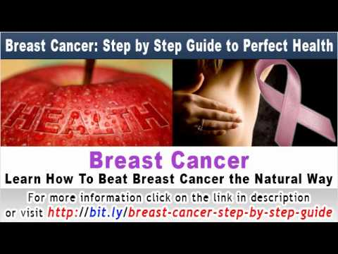 Breast Cancer Step by Step Guide to Perfect Health