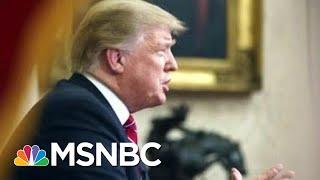 Joe: President Donald Trump Obsessing On A Wall That Is Just Fantasy | Morning Joe | MSNBC