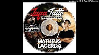 Faixa 19 - JapaTatto HouseDezande - Matheus Lacerda