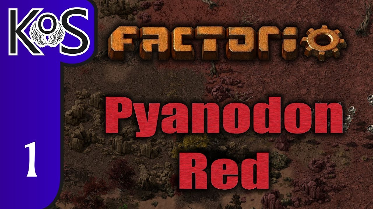 Factorio Pyanodon Red Ep 1: HARSH NEW PLANET! - 0 16 - Gameplay, Let's Play