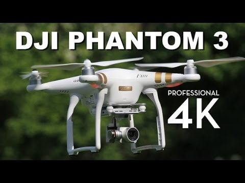 DJI Phantom 3 Professional Review | 4K Video Drone Quadcopter Review