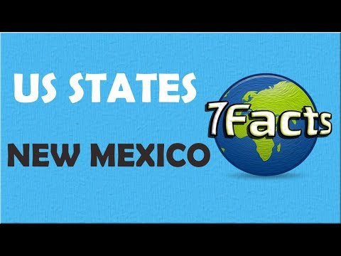 7 Facts About New Mexico