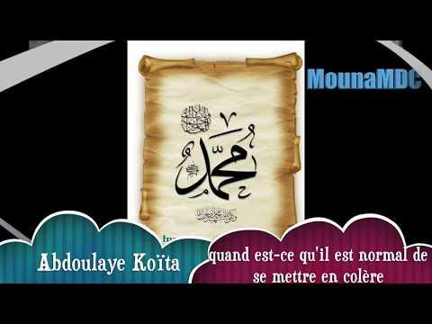 quand est-ce qu'il est normal de se mettre en colère: Abdoulaye Koïta