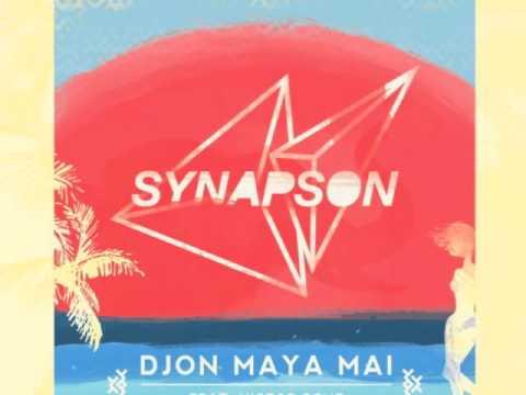 Synapson feat Victor Démé - Djon Maya Maï