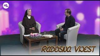 SBTV - RADOSNA VIJEST - s.MARIJA ZOVKIĆ, 17.12.2017.