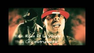 Rick Ross ft Lil Wayne - Thug Cry Instrumental