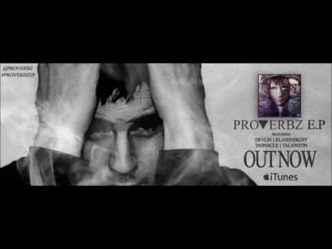 Proverbz ft Klashnekoff - Devils Playground