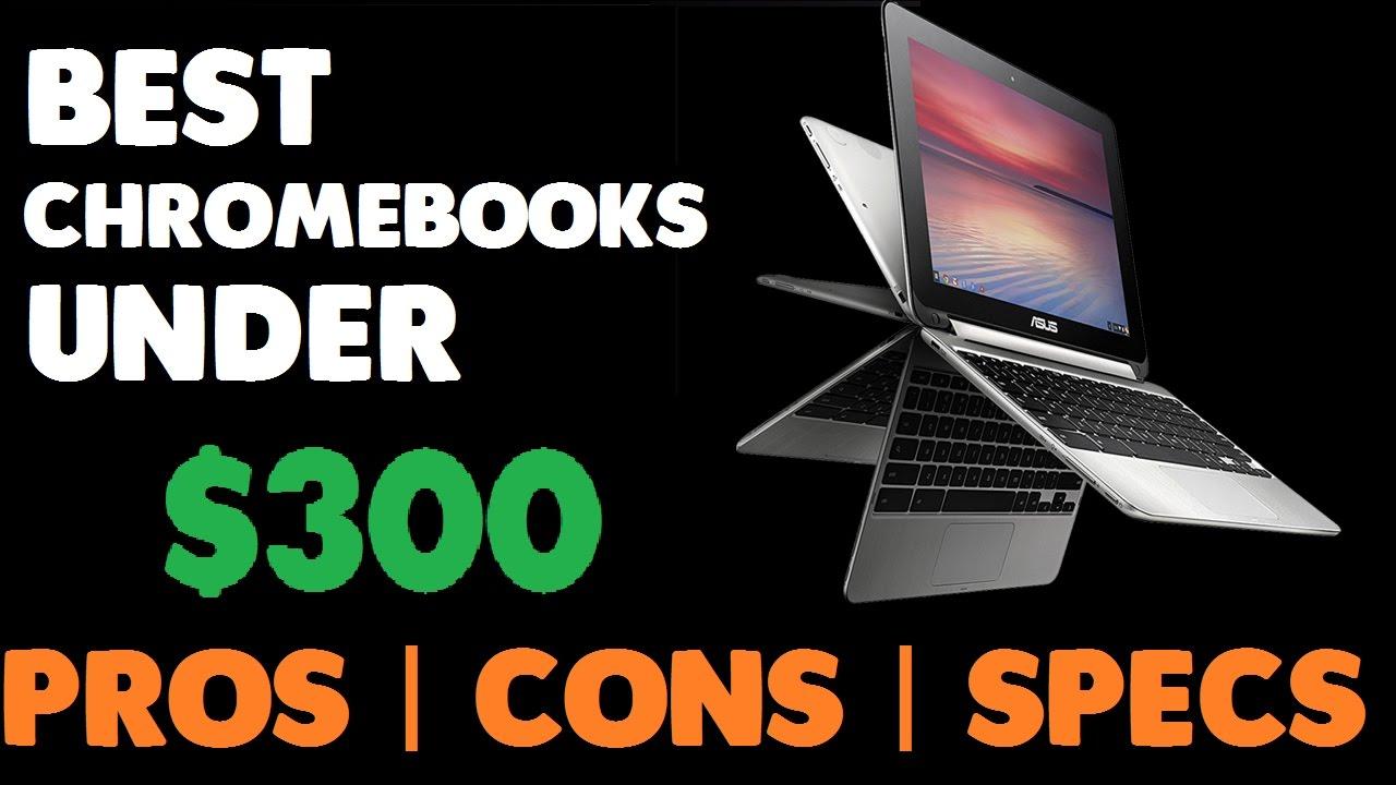 Best Chromebooks Under $300 [Latest,SSD, 4GB RAM]