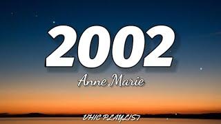 Download Anne Marie - 2002 (Lyrics)🎶