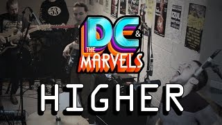 DC & The Marvels - Higher
