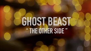 Ghost Beast - 'The other side' (live at the studio)