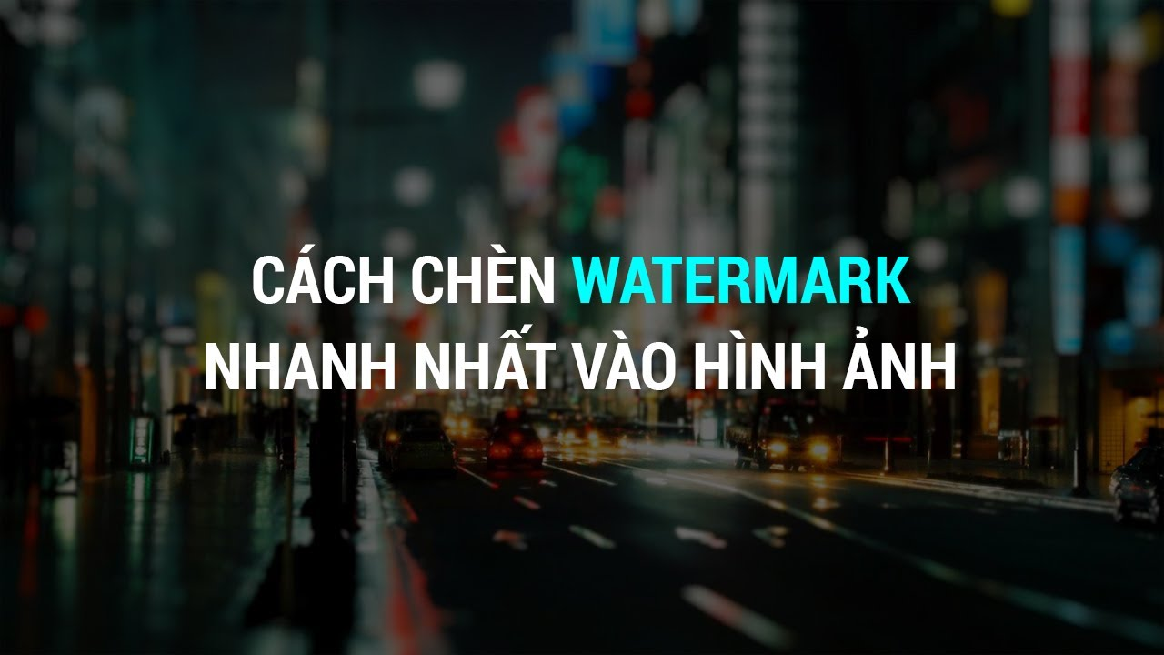 Cách Chèn Watermark Nhanh Nhất Vào Hình Ảnh | Thùy Uyên