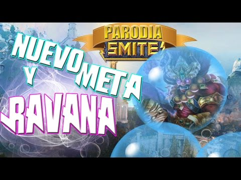 Cambio de meta y Ravana   PARODIA SMITE   Gameplay Español
