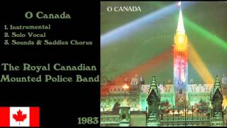 O Canada - The Royal Canadian Mounted Police Band