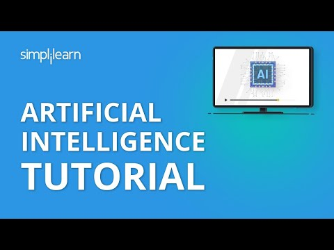 Artificial Intelligence Tutorial | AI Tutorial for Beginners | Artificial Intelligence | Simplilearn