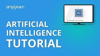 L'Intelligence artificielle Tutoriel | IA Tutoriel pour les Débutants | Intelligence Artificielle | Simplilearn
