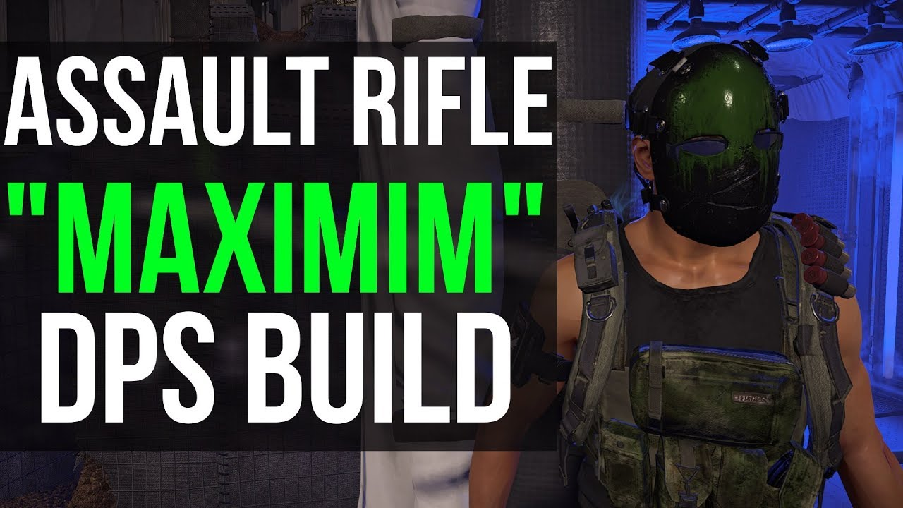 The Division 2: High Assault Rifle DPS Build - How to Get More Damage