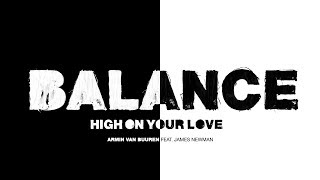 Armin van Buuren feat. James Newman - High On Your Love (Lyric Video)