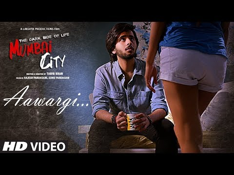 Aawargi Video Song | THE DARK SIDE OF LIFE – MUMBAI CITY | Jubin Nautiyal