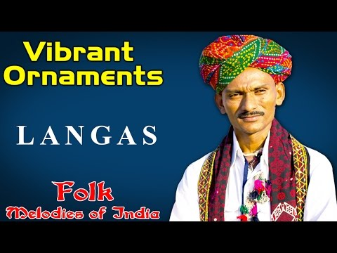 Vibrant Ornaments  | Langas (Album: Folk Melodies of India)