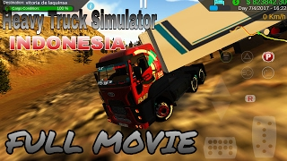 Heavy Truck Simulator INDONESIA FULL MOVIE nova galilea menuju vitoria