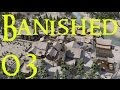 Banished Let's Play #03 - Life of Rock (City Building Strategy)