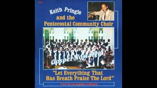 """Let Everything That Has Breath Praise The Lord"" (Original)(1979) Keith Pringle"