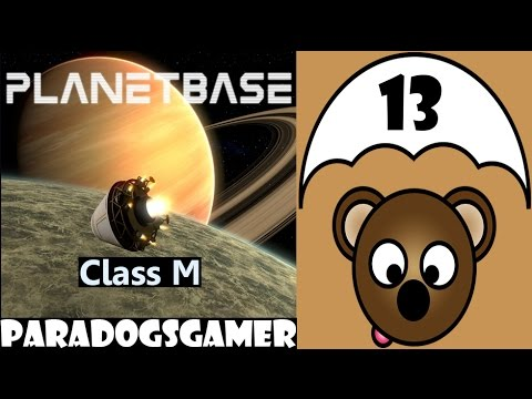 Planetbase - Class M planet - Episode 13