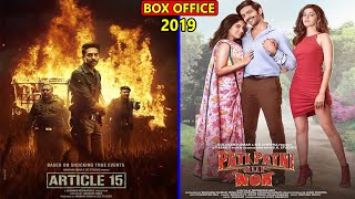 Article 15 vs Pati Patni Aur Woh 2019 Movie Budget, Box Office Collection, Verdict and Facts
