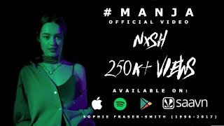 Nish - Manja | OFFICIAL MUSIC VIDEO | Music By Lyan x SP