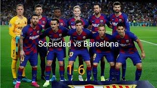 Highlights Real Sociedad Vs FC Barcelona (1-6) Best Day For Barcelona