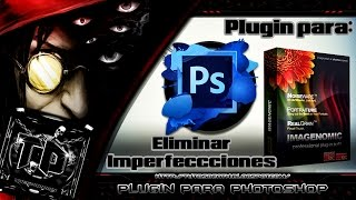 Plugin para Photoshop CC o CS6 (Corregir Imperfecciones)