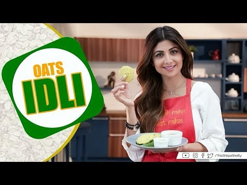 Oats Idli | Shilpa Shetty Kundra | Healthy Recipes | The Art of Loving Food