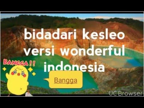 Bidadari kesleo versi wonderful indonesia