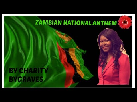 Zambian National Anthem