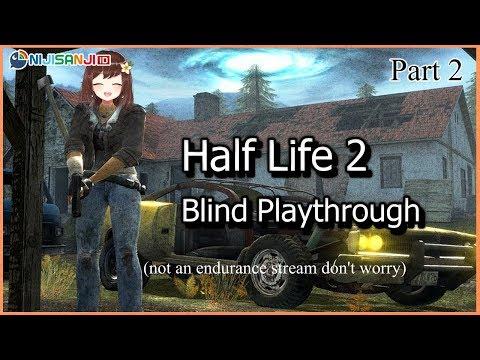 【NIJISANJI ID】Here we go again! (Half-Life 2)