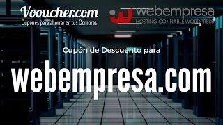 Cupón de Descuento Webempresa.com - Hosting y Alojamiento de Páginas Web