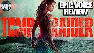 TOMB RAIDER 2018 - Movie Review