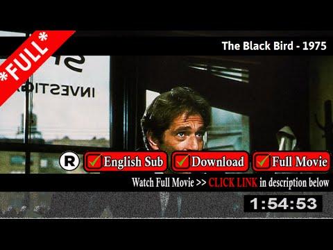 The Black Bird (1975) – Full HD Movie Online