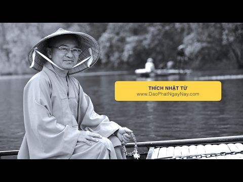 Kinh Di Giáo 02: Không màng hưởng thụ - Làm chủ giác quan (18/03/2012) Thích Nhật Từ