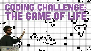 Coding Challenge #85: The Game of Life