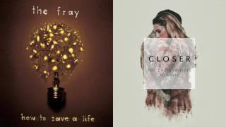 Over My Head The Fray & Closer The Chainsmokers