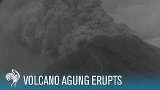 The Fury of Mount Agung: Active Volcano Erupts in Bali (1963) | British Pathé