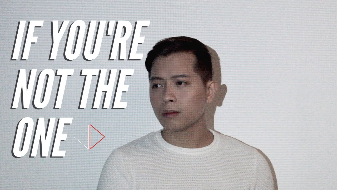 IF YOU'RE NOT THE ONE by DANIEL BEDINGFIELD COVER | Jason Dy