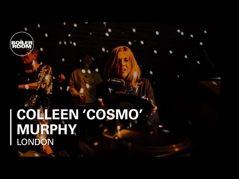 Colleen 'Cosmo' Murphy Boiler Room London DJ Set